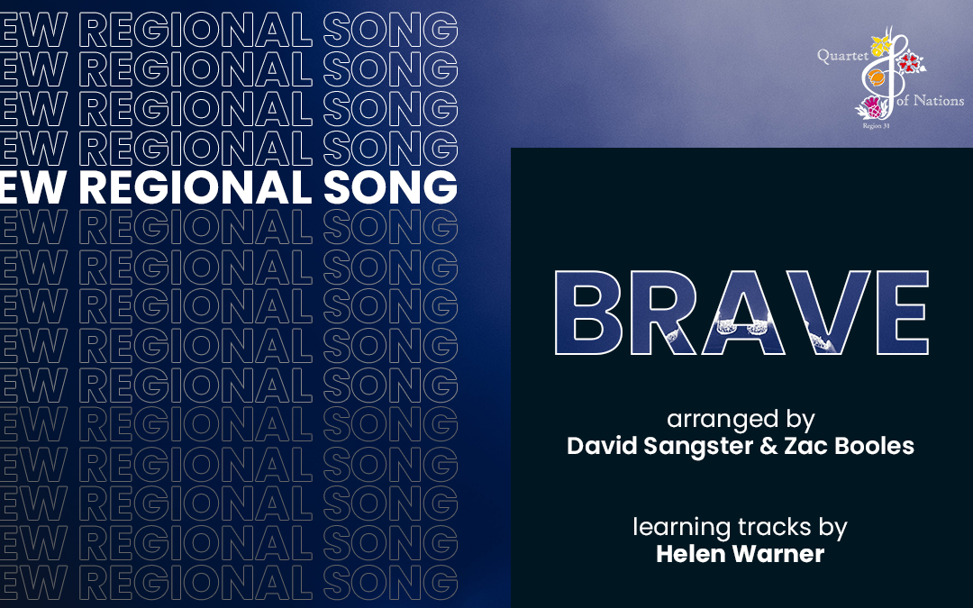 Brave is our new regional song